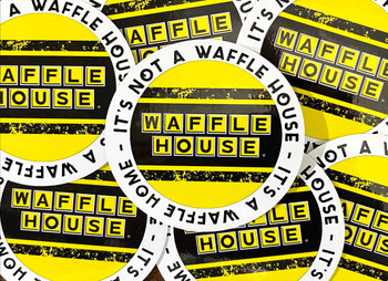 It's Not a Waffle House It's a Waffle Home Motorcycle Helmet Sticker