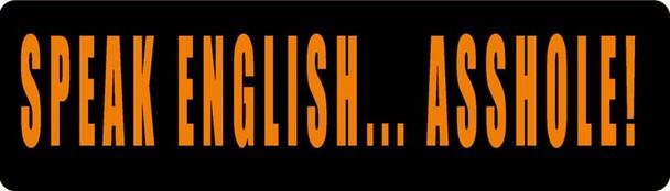 Speak English...Asshole Motorcycle Helmet Sticker