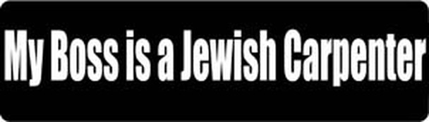 My Boss Is A Jewish Carpenter Motorcycle Helmet Sticker