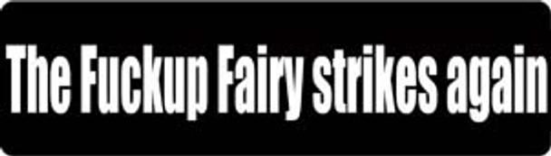 The Fuckup Fairy Strikes Again Motorcycle Helmet Sticker