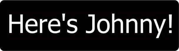 Here's Johnny Motorcycle Helmet Sticker