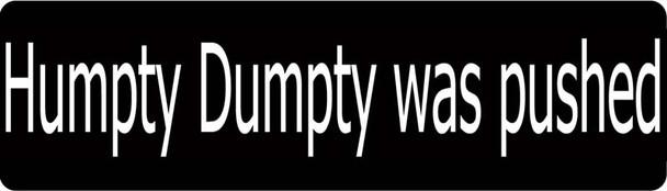 Humpty Dumpty Was Pushed Motorcycle Helmet Sticker