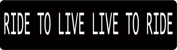 Ride To Live Live To Ride Motorcycle Helmet Sticker