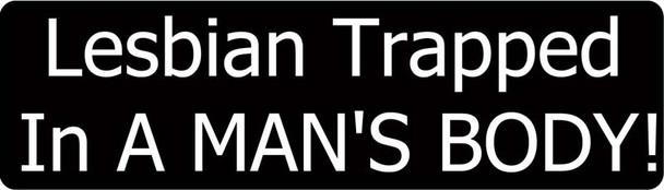 Lesbian Trapped In A Man's Body! Motorcycle Helmet Sticker