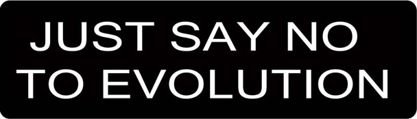 Just Say No To Evolution Motorcycle Helmet Sticker