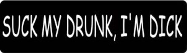 Suck My Drunk, I'm Dick Motorcycle Helmet Sticker