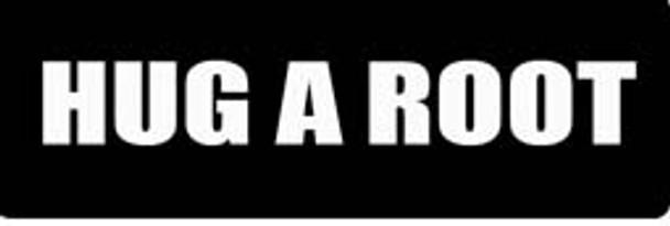 HUG A ROOT Motorcycle Helmet Sticker