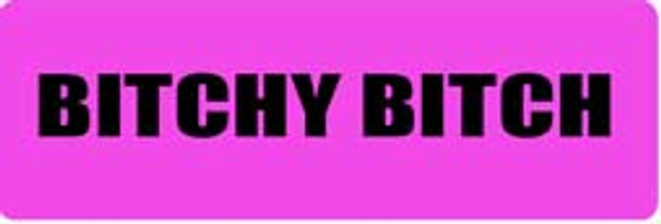 BITCHY BITCH Motorcycle Helmet Sticker