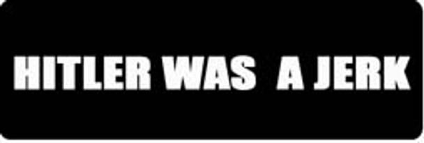 HITLER WAS A JERK Motorcycle Helmet Sticker