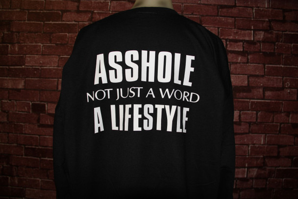 Asshole Not Just A Word, A Lifestyle Biker T-Shirt