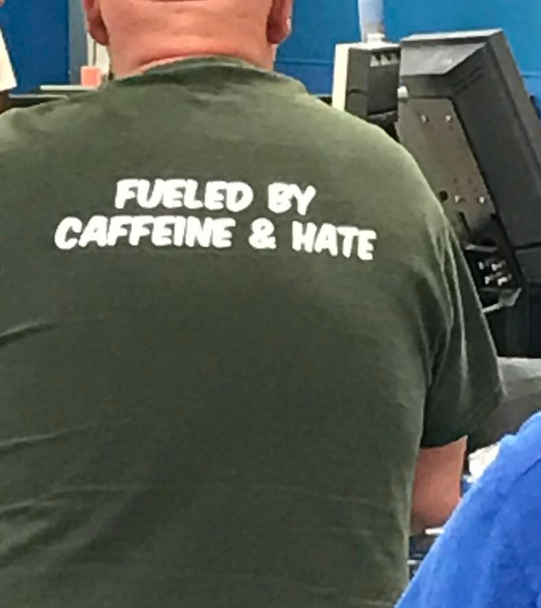 Fueled By Cafeine & Hate Shirt