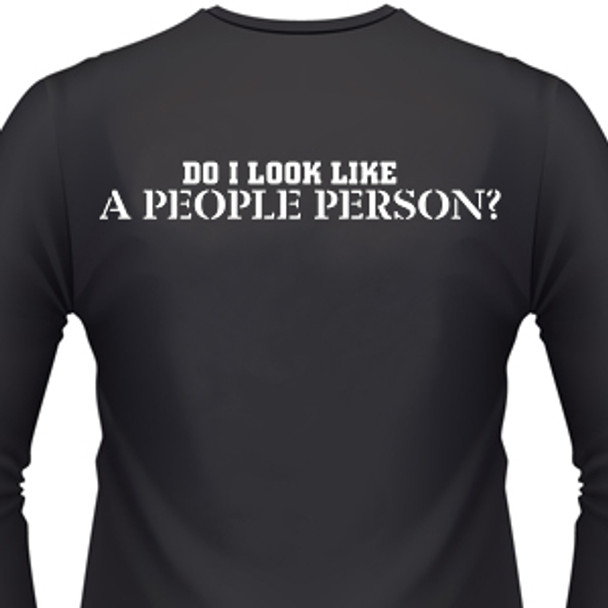 Do I Look Like A People Person Biker T-Shirts