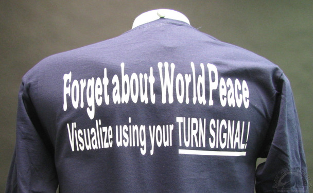 Forget World Peace Visualize Using Your Turn Signals