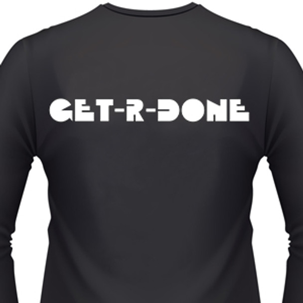 Get-R-Done Shirt