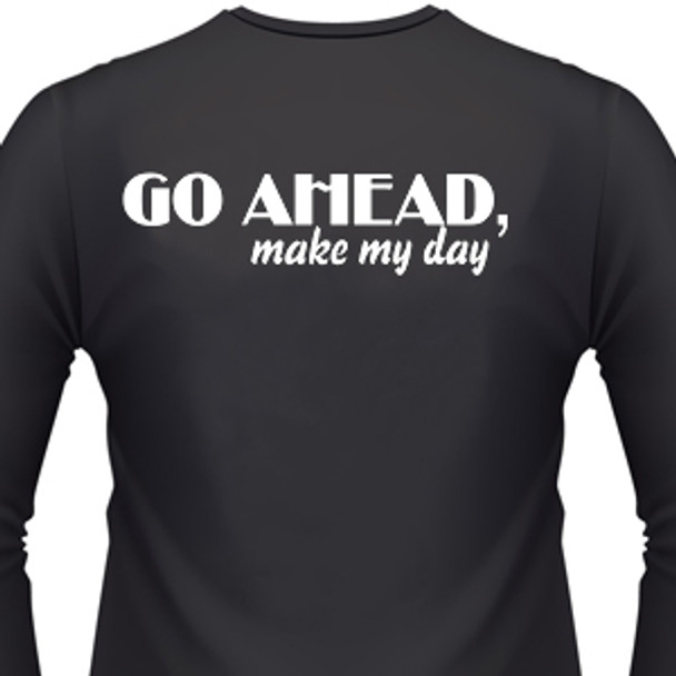 Go Ahead, Make My Day Biker T-Shirt