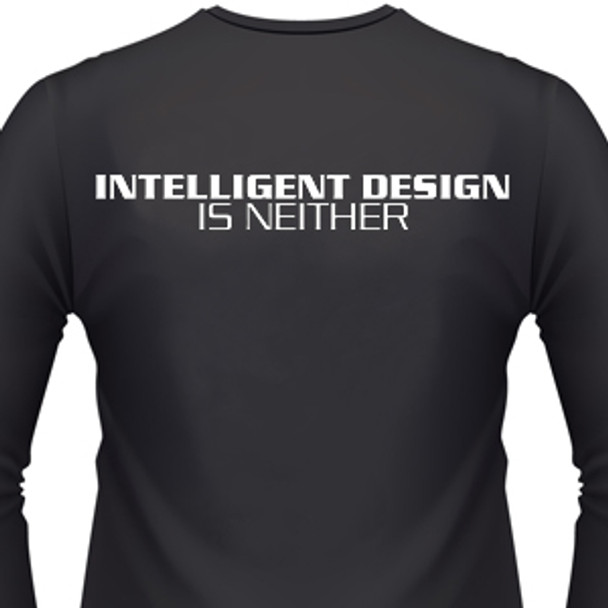 Intelligent Design Is Neither Biker T-Shirt