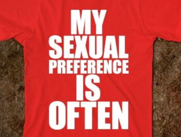My sexual preference is often shirt