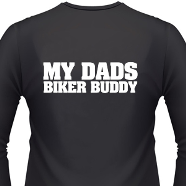 My Dads Biker Buddy Biker T-Shirt