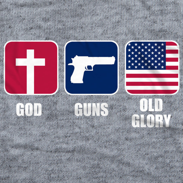 God, Guns and Old Glory Shirt