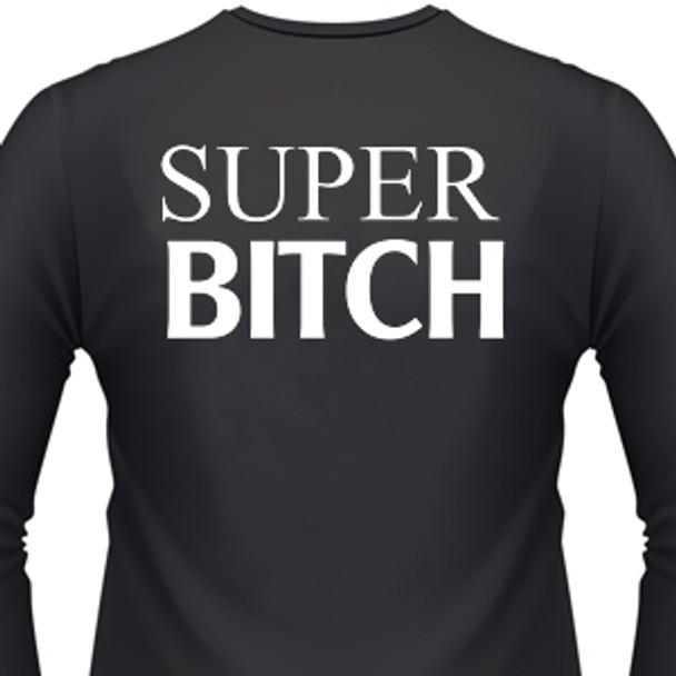 Super Bitch Biker T-Shirt