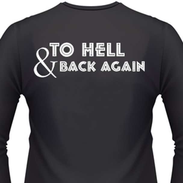 9d6f22501 To Hell & Back Again Biker T-Shirt and motorcycle shirts