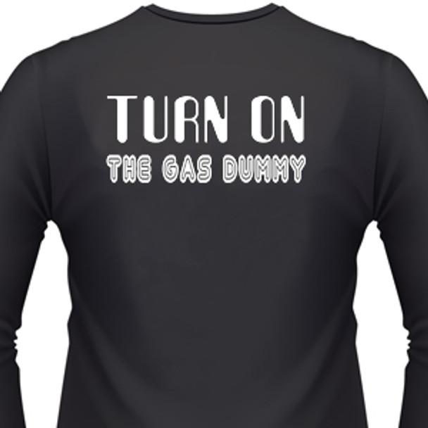 Turn On The Gas Dummy Biker T-Shirt