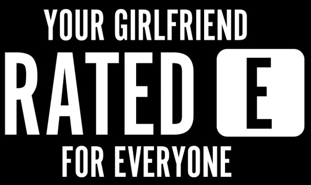 Your Girlfriend Rated E for Everyone Motorcycle Helmet Stickers