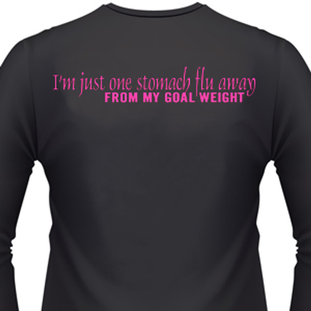 I'm just one stomach flu away from my goal weight Biker T-Shirt