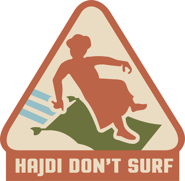 Hajdi Don't Surf Shirt