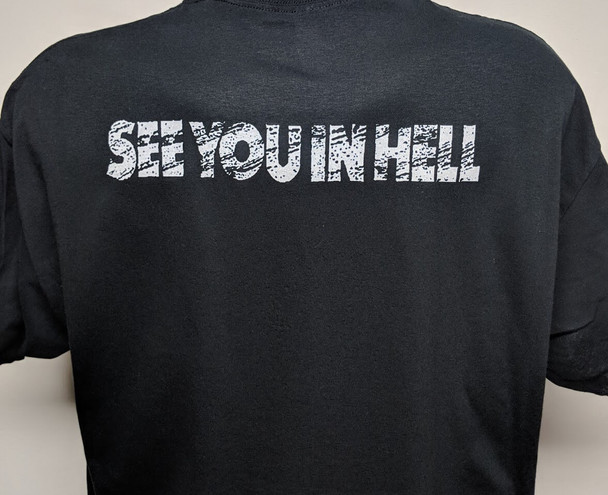 See you in Hell Shirt