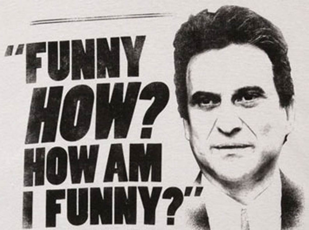 Joe Pesci i'm funny how tshirt