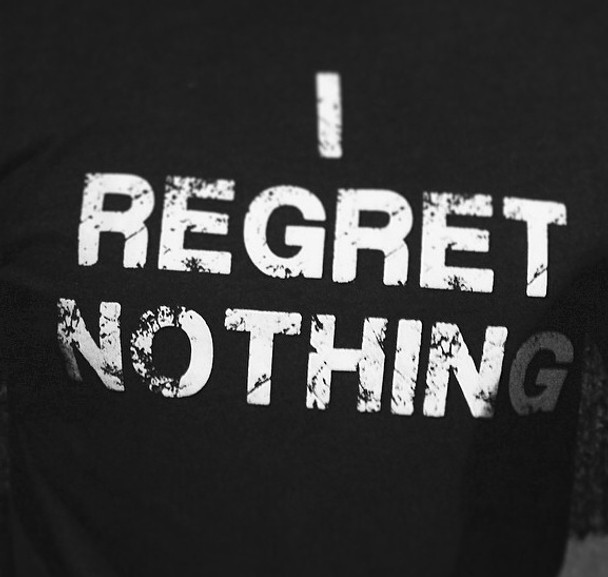 I Regret Nothing Shirt