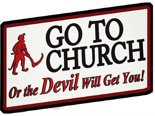 Go to church or the devil will get you shirt