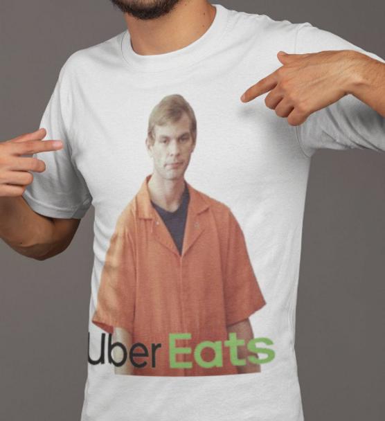 Jeffrey Dahmer Shirt Jeffrey Dahmer Uber Eats Shirt