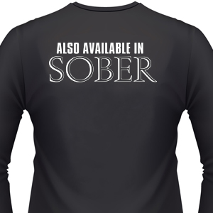 also-available-in-sober-biker-shirt.jpg