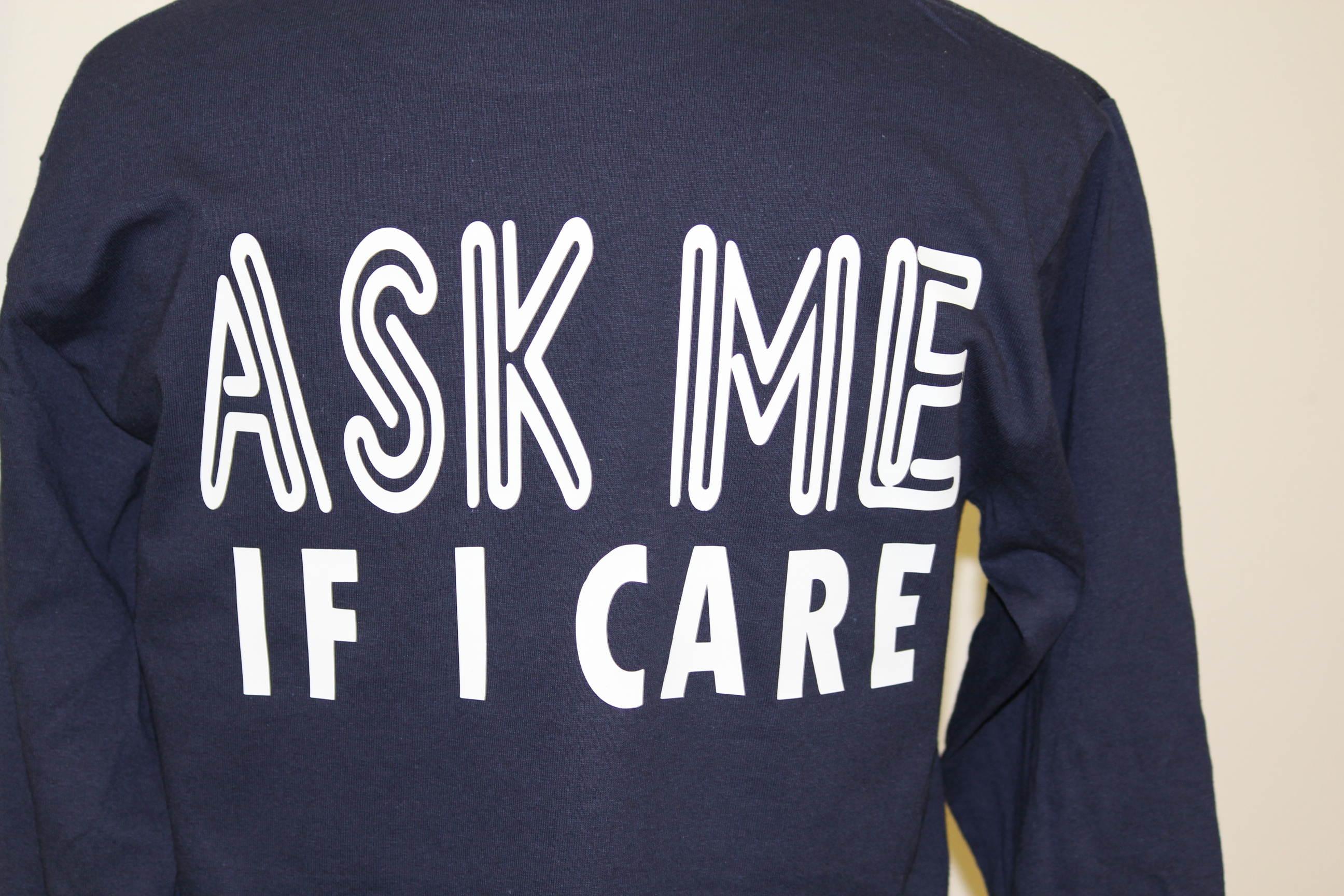 ask-me-if-i-care-shirt.jpg