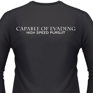 capable-of-evading-high-speed-pursuit-biker-shirt.jpg