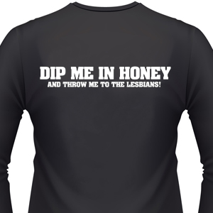 dip-me-in-honey-biker-shirt.jpg