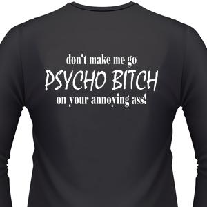 dont-make-me-go-psycho-biker-shirt.jpg
