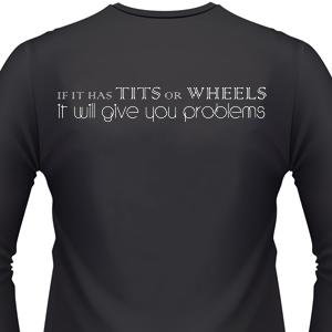 if-it-has-tits-or-wheels-biker-shirt.jpg