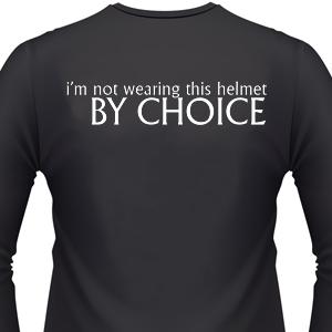im-not-wearing-this-helmet-by-choice-biker-shirt.jpg