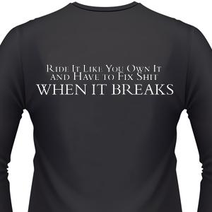 ride-it-like-you-own-it-biker-shirt.jpg