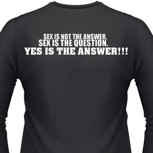 sex-is-not-the-answer-biker-shirt.jpg