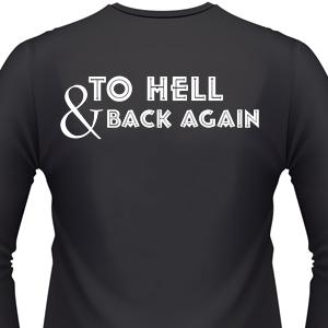 to-hell-and-back-again-biker-shirt.jpg