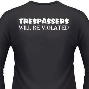 trespassers-will-be-biker-shirt.jpg