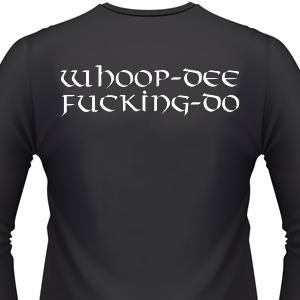 whoop-dee-fucking-do-biker-shirt.jpg