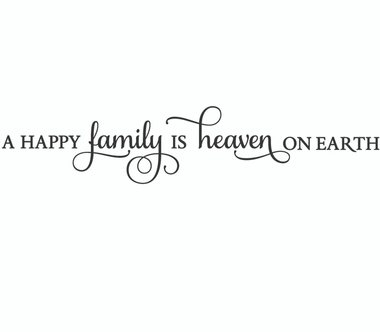 A Happy Family Is Heaven Wall Decal Decalmywall Com