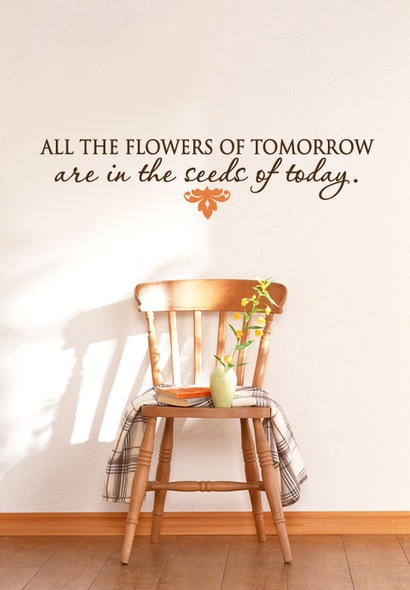 Flower of tomorrow wall quote