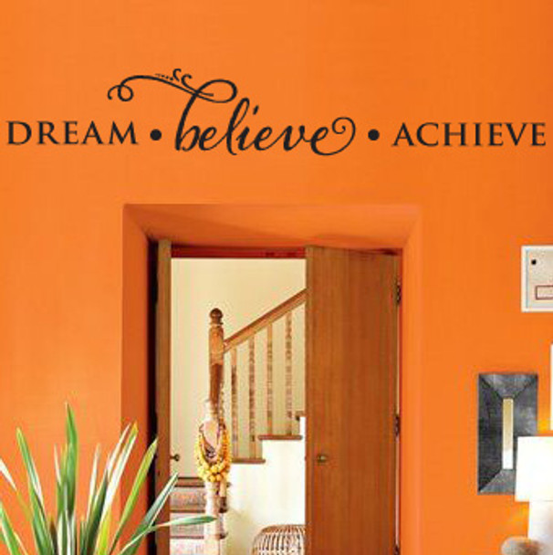 Wall Quotes, Wall Lettering - Dream Believe Achieve