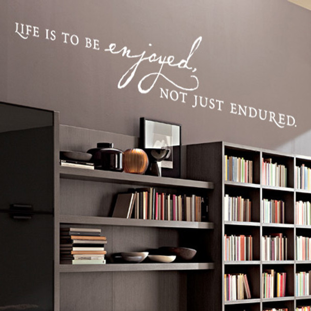 Wall Quotes, Wall Lettering - Life is to be enjoyed